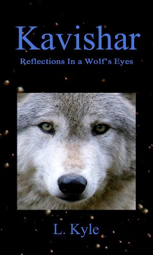 Kavishar; Reflections in A Wolf's Eyes