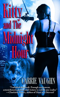 Kitty Norville and the Midnight Hour