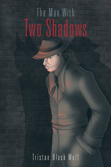 The Man With Two Shadows; cover by Selina Vann