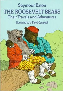 The Roosevelt Bears; Their Travels and Adventures (1979)