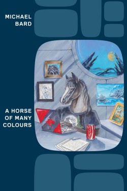 A Horse of Many Colours