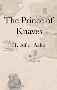 The Prince of Knaves