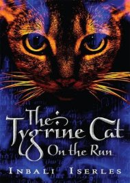 The Tygrine Cat on the Run