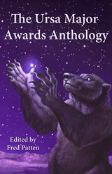 The Ursa Major Awards Anthology; A Tenth Anniversary Celebration