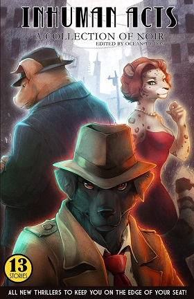 Inhuman Acts: A Collection of Noir