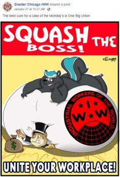 Squash the Boss - Unite Your Workplace; International Workers of the World