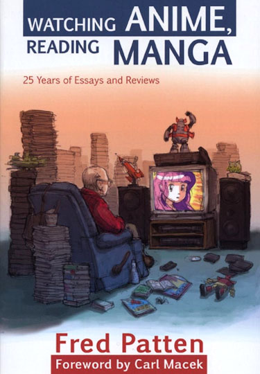 The cover of Fred Patten's book on anime and manga, published in 2004.